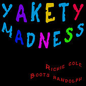 Yakety Madness de Richie Cole