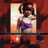 The Violet Burning by Violet Burning