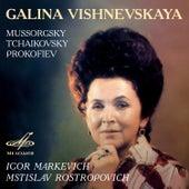 Galina Vishnevskaya: Mussorgsky, Tchaikovsky, Prokofiev de Various Artists