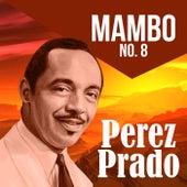 Mambo No. 8 von Perez Prado
