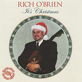 It's Christmas by Rich O'Brien
