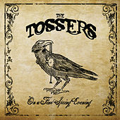 On A Fine Spring Evening von The Tossers