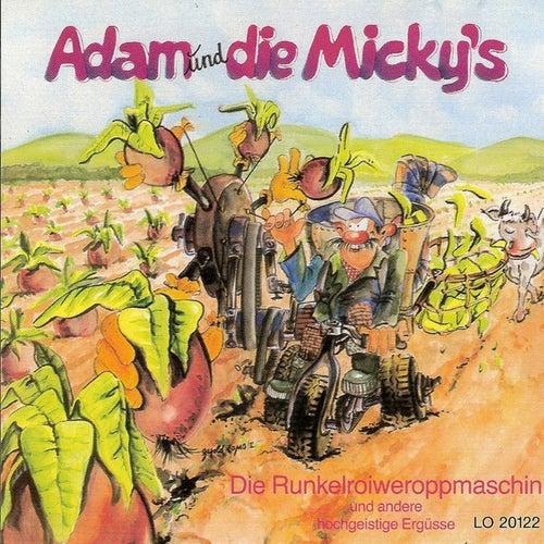 Die Runkelreuweroppmasching by Adam und Die Micky''s