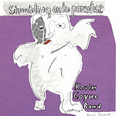 Stumbling On To Paradise by Kevin Coyne