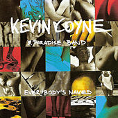 Everybody's Naked by Kevin Coyne