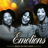 Best Of My Love: The Best Of The Emotions von The Emotions