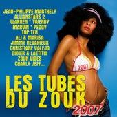 Les Tubes du Zouk 2007 by Various Artists