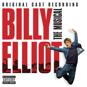 Billy Elliot: The Original Cast Recording by Various Artists