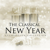 The Classical New Year Celebration Collection by Various Artists