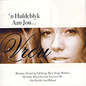 n Huldeblyk aan jou... Vrou by Various Artists