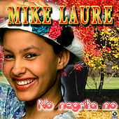 No Negrita No by Mike Laure