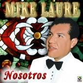 Nosotros by Mike Laure