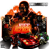 The Huge Hefner Chronicles by Diamond D