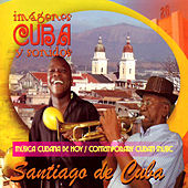 Contemporany Cuban Music - Santiago De Cuba de Various Artists