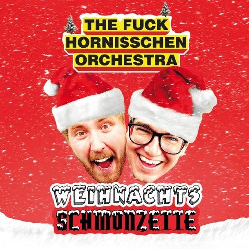 Weihnachtsschmonzette by The f*ck Hornisschen Orchestra