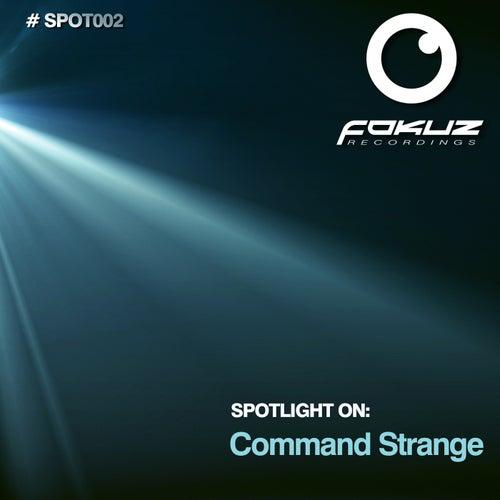 Spotlight On: Command Strange by Command Strange
