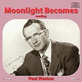 Moonlight Becomes You Medley: But Not for Me / It Never Entered My Mind / I Remember You from Somewhere / If There Is Someone Lovelier Than You / Through (How Can You Say We're Through) / I Should Care / Almost Like Being in Love / Time After Time / Just de Paul  Weston