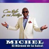 Con Todo y Mi Tristeza de Michel El Buenon