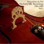 Jacqueline du Pré: The Early BBC Recordings, 1961-1965 [Vol. 1] de Jacqueline Du Pré