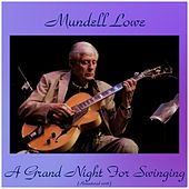 A Grand Night for Swinging (Remastered 2016) by Mundell Lowe