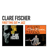 First Time out + Jazz by Clare Fischer
