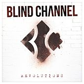 Revolutions de Blind Channel