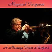 A Message from Newport (Remastered 2016) de Maynard Ferguson