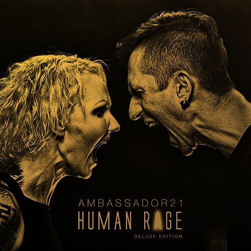 Human Rage (Deluxe Edition) by Ambassador 21