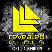 Revealed Collection, Pt. 1: ADE Edition von Various Artists