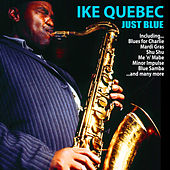 Just Blue by Ike Quebec