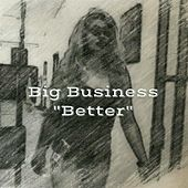 Better by Big Business