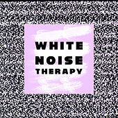 White Noise Therapy by Various Artists