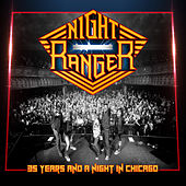 35 Years and a Night in Chicago de Night Ranger
