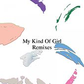 My Kind of Girl (Remixes) by Citizens!