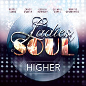 Higher by Ladies of Soul