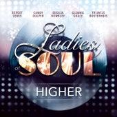 Higher von Ladies of Soul