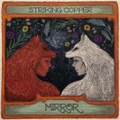 Mirror von Striking Copper