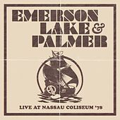 Live At Nassau Coliseum '78 by Emerson, Lake & Palmer