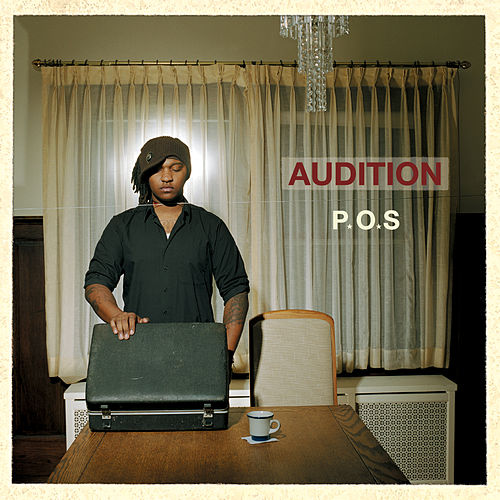 Audition (10 Year Anniversary Edition) by P.O.S (hip-hop)