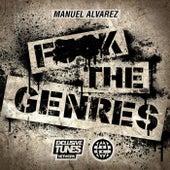 F**K The Genres de Manuel Alvarez