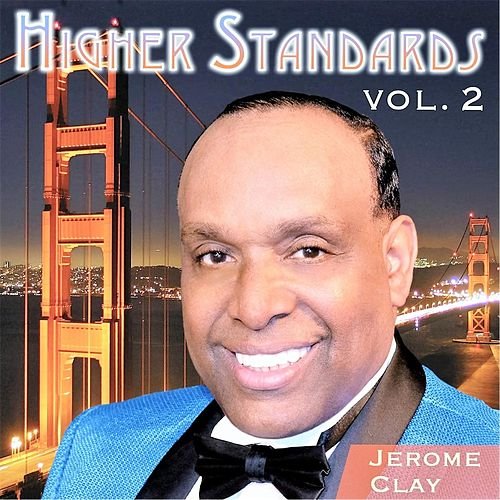 Higher Standards, Vol. 2 by Jerome Clay