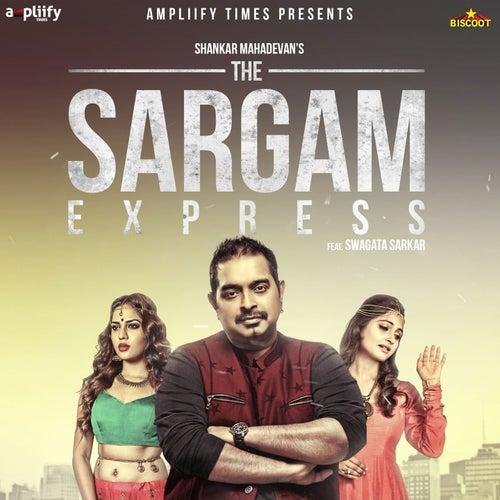 The Sargam Express by Shankar Mahadevan