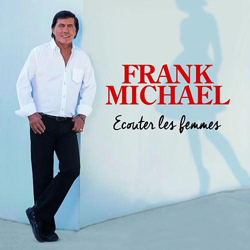 Écouter les femmes de Frank Michael