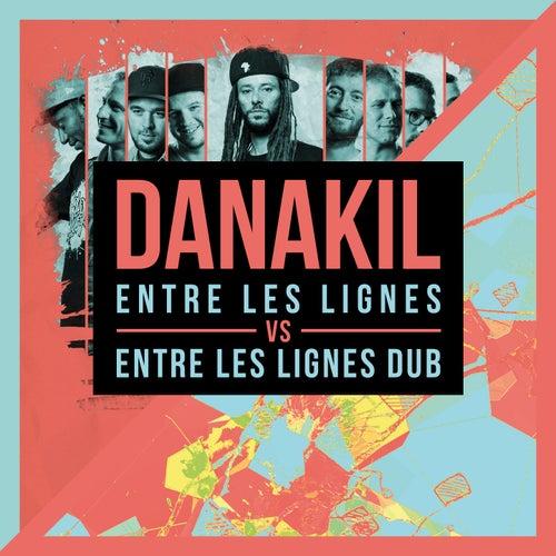 Entre les lignes vs. Entre les lignes Dub de Danakil