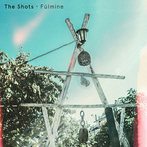 Fúlmine by The Shots