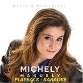 Aleluia Hallelujah (Playback/Karaokê) de Michely Manuely