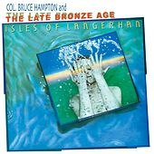 Isles Of Langerhan by Col. Bruce Hampton