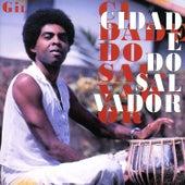 Cidade do Salvador, Vol.1 von Gilberto Gil