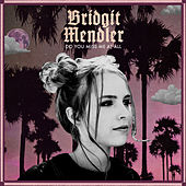 Do You Miss Me at All by Bridgit Mendler