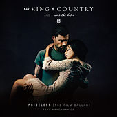 Priceless (The Film Ballad) [feat. Bianca Santos] de for KING & COUNTRY and I WAS THE LION